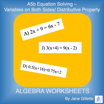 A5b Equation Solving - Variables on Both Sides/Distributiv