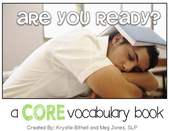 AAC CORE Words Are You Ready?