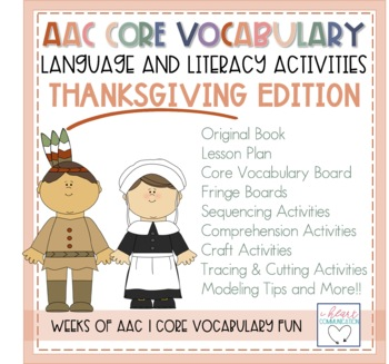 AAC - Core Vocabulary Language Lessons in a SNAP - Thanksgiving
