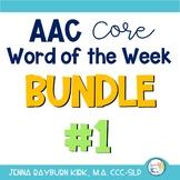 AAC Core Word of the Week: Bundle #1 (Sets 1-5)