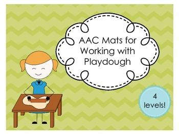 AAC Mats for Working with Playdough