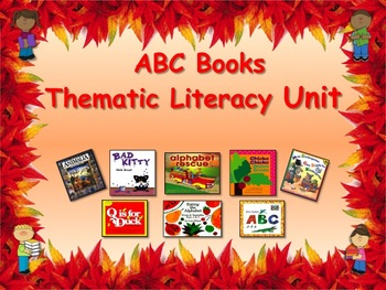 ABC Books Thematic Literacy Unit - Great for Beginning of