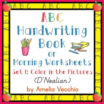 ABC Handwriting Book/Morning Worksheets Set 1 D'Nealian &