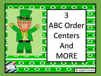 ABC Order--3 Levels--centers and worksheets--St. Patrick's