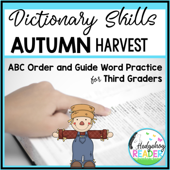 Dictionary Skills - Fall & Autumn ABC Order and Guide Word