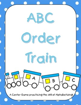 ABC Order Train - Alphabetizing Center Activity