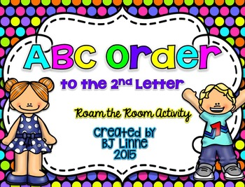 ABC Order to the 2nd Letter Roam the Room Activity