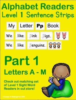 ABC Readers Level 1 Sentence Strips Part 1 - Letters A - M
