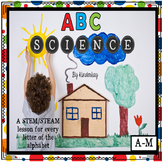 ABC Science  -  A Science Activity for Each Letter of the