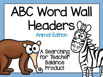 ABC Word Wall Headers {Animal Edition}