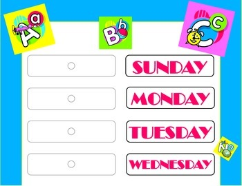 ABCs Theme Weekday Chart. ABCs Days of the Week! ABCs Clas
