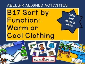 ABLLS-R  ALIGNED ACTIVITIES B17 Sort by function: Warm or