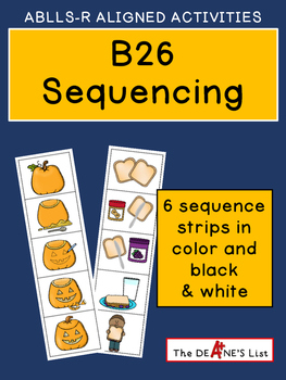 ABLLS-R ALIGNED ACTIVITIES B26 Sequencing