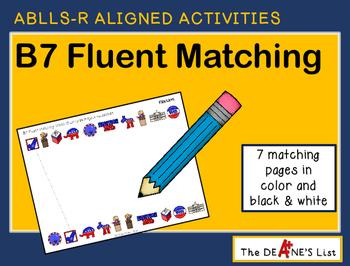 ABLLS-R ALIGNED ACTIVITIES B7 Fluent Matching