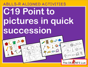 ABLLS-R ALIGNED ACTIVITIES C19 Point to pictures in quick
