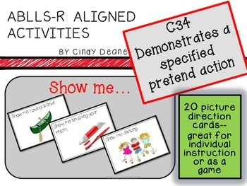 ABLLS-R ALIGNED ACTIVITIES C34 Demonstrates specified pret