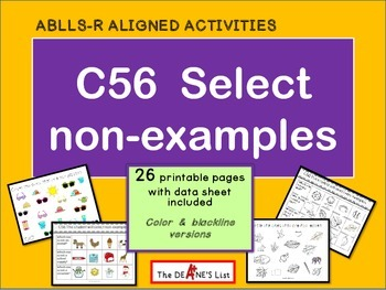 ABLLS-R ALIGNED ACTIVITIES C56 Select non-examples