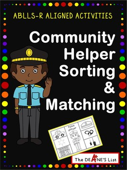 ABLLS-R ALIGNED ACTIVITIES Community Helper Sorting & Matching