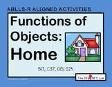ABLLS-R ALIGNED ACTIVITIES Functions of objects: Home
