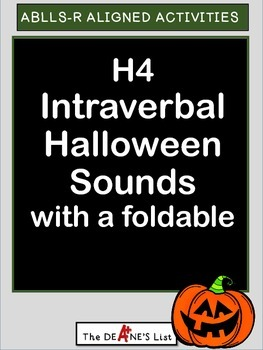 ABLLS-R ALIGNED ACTIVITIES H4 Intraverbal Halloween Sound