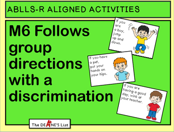 ABLLS-R ALIGNED ACTIVITIES M6 Follows group directions wit