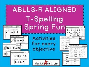 ABLLS-R ALIGNED ACTIVITIES T- Spelling Activities Spring Fun