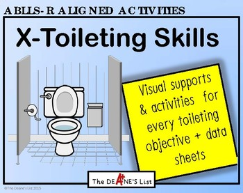 ABLLS-R ALIGNED ACTIVITIES X-Toileting