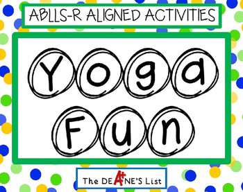 ABLLS-R  ALIGNED ACTIVITIES Yoga Fun