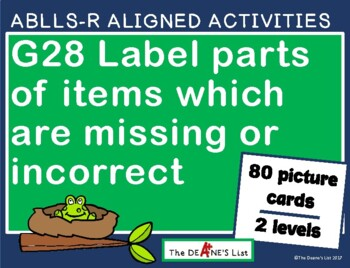 ABLLS-R ALIGNED G28 Label parts of items which are missing