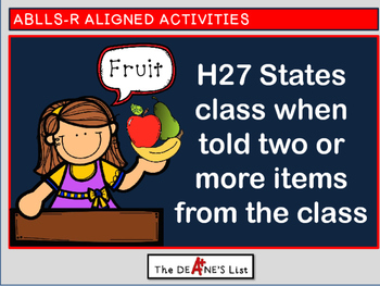 ABLLS-R ALIGNED H27 States class when told two or more ite
