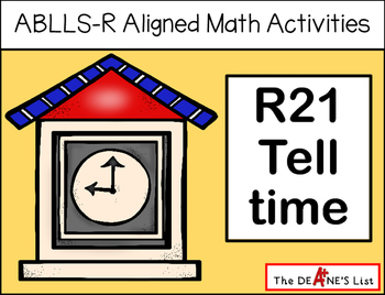 ABLLS-R ALIGNED MATH ACTIVITIES R21 Tell time