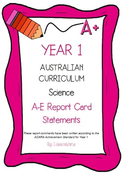 Australian Curriculum Report Comments Year 1 Science