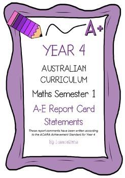 Australian Curriculum Report Comments Year 4 Maths Semester 1