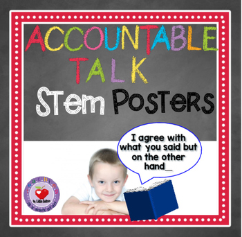 ACCOUNTABLE TALK POSTER SET with Stem Statements and Questions