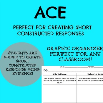 Short Constructed Response Guide: ACE Graphic Organizer