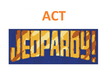 ACT Science-Jeopardy Review Game