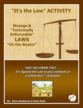 """ACTIVITY:  """"It's the Law!"""" - Ridiculous & Obsolete Laws """"o"""
