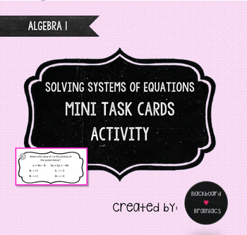 ACTIVITY Systems of Equations Mini Task Card Set Great Tes
