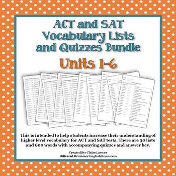 ACT/SAT Vocabulary Lists and Quizzes- Bundled Units 1-6