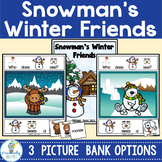 ADAPTED BOOK-SNOWMAN'S WINTER FRIENDS (PreK-2/SPED)