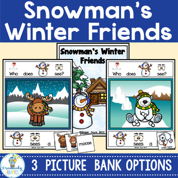 ADAPTED BOOK-SNOWMAN'S WINTER FRIENDS (PreK-2/SPED)