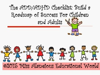ADD/ADHD Checklist: Building a Roadmap of Success for Chil