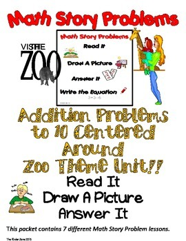 ADDITION TO 10 MATH WORD PROBLEMS **ZOO UNIT** READ.DRAW.A