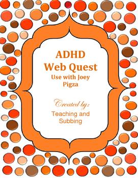 ADHD Webquest - Joey Pigza