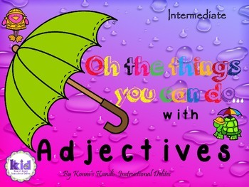 ADJECTIVES:  Promotes vocabulary development and deductive