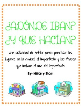 ¿ADÓNDE IBAN? - Imperfect Speaking Activity