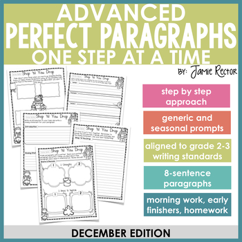 ADVANCED Perfect Paragraphs: December Edition