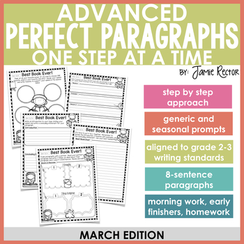 ADVANCED Perfect Paragraphs: March Edition