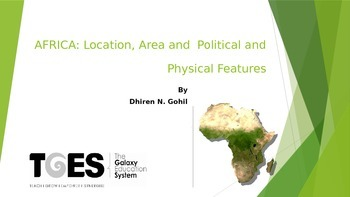 AFRICA: Location, Area and  Political and Physical Features