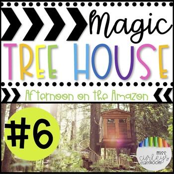 AFTERNOON ON THE AMAZON: Magic Tree House #6 Book Companion
